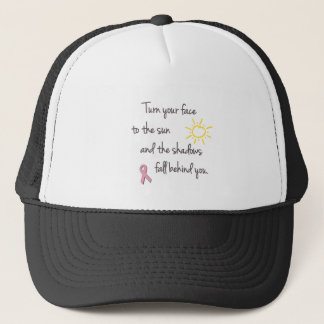 Turn Your Face to the Sun - Breast Cancer Trucker Hat