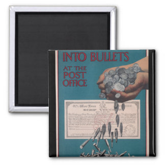 Turn your silver into bullets at_Propaganda Poster Magnet