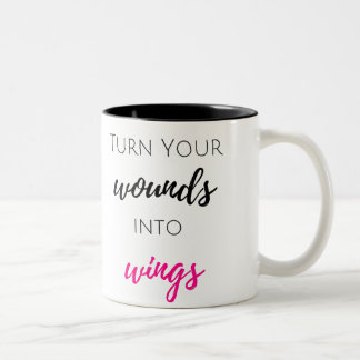 Turn Your Wounds Into Wings Two-Tone Coffee Mug