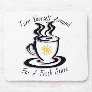 Turn Yourself Around for a FRESH START Mouse Pad