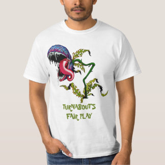 TURNABOUT'S FAIR PLAY: CARNIVOROUS PLANT T-Shirt