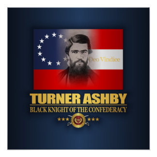 Turner Ashby (Southern Patriot) Poster