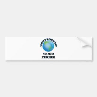 Turner de madera más grande del mundo etiqueta de parachoque