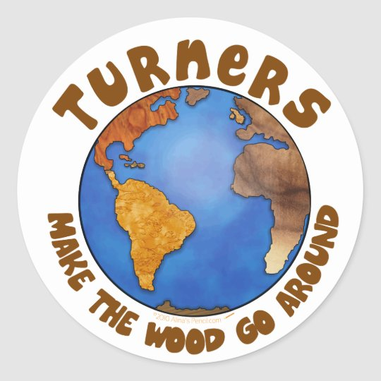 Turners Globe Funny Woodturning Earth Classic Round Sticker