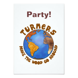 Turners Globe Funny Woodturning Earth 5x7 Paper Invitation Card