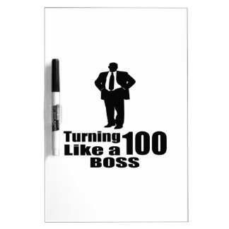 Turning 100 Like A Boss Dry-Erase Board