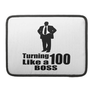 Turning 100 Like A Boss MacBook Pro Sleeve