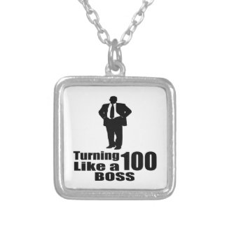 Turning 100 Like A Boss Silver Plated Necklace