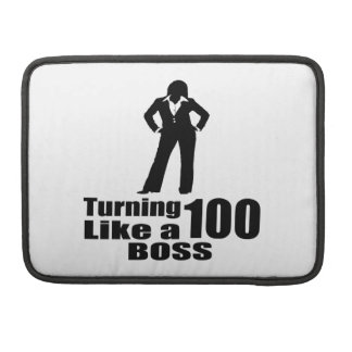 Turning 100 Like A Boss Sleeve For MacBook Pro