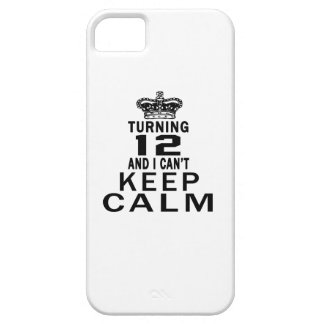 Turning 12 and i can't keep calm iPhone 5 case