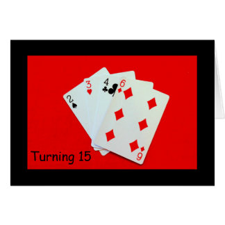 Turning 15 Is A Big Deal! Card