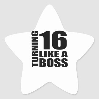 Turning 16 Like A Boss Birthday Designs Star Sticker