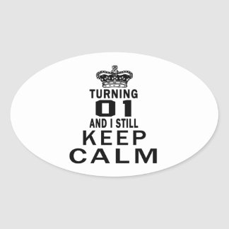Turning 1 and i still keep calm oval sticker