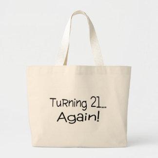 Turning 21 Again Large Tote Bag