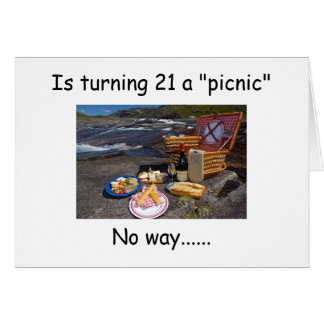 TURNING 21 IS NO PICNIC--IT'S A PARTY AT THE CLUB! CARD