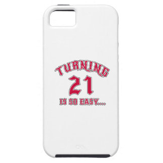 Turning 21 Is So Easy Birthday iPhone SE/5/5s Case