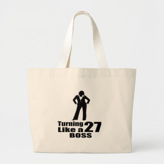 Turning 27 Like A Boss Large Tote Bag