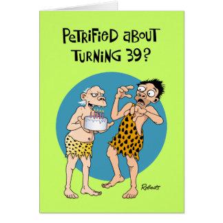 Turning 39 Birthday Greeting Card