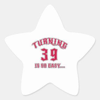 Turning 39 Is So Easy Birthday Star Sticker