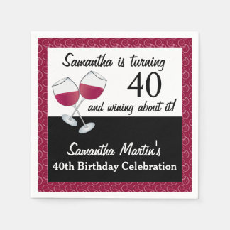 Turning 40 and Wining, Red Wine Birthday Party Napkin