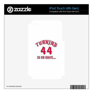 Turning 44 Is So Easy Birthday iPod Touch 4G Skin