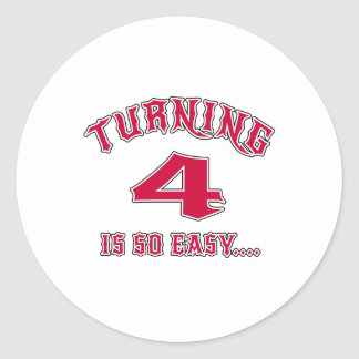 Turning 4 Is So Easy Birthday Classic Round Sticker