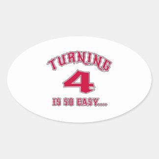 Turning 4 Is So Easy Birthday Oval Sticker