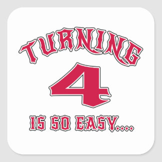 Turning 4 Is So Easy Birthday Square Sticker