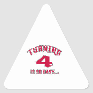 Turning 4 Is So Easy Birthday Triangle Sticker