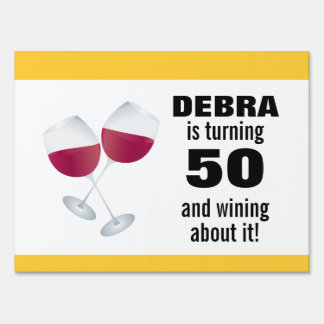Turning 50 & Wining with Red Wine Glasses Sign