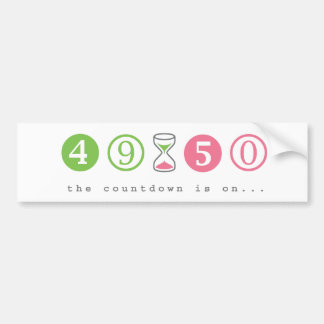 Turning 50 Years Old Bumper Sticker