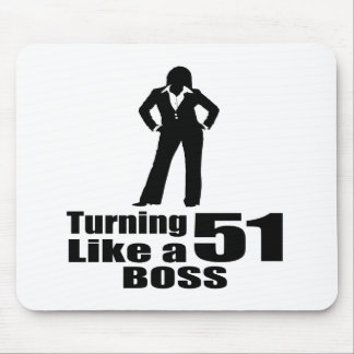 Turning 51 Like A Boss Mouse Pad