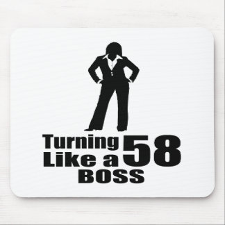 Turning 58 Like A Boss Mouse Pad