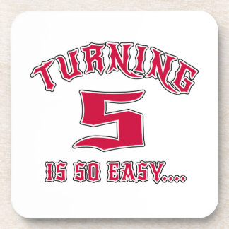 Turning 5 Is So Easy Birthday Drink Coaster