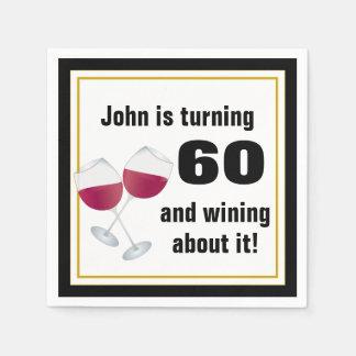 Turning 60 & wining about it napkin