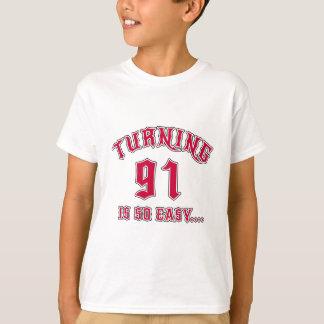 Turning 91 Is So Easy Birthday T-Shirt