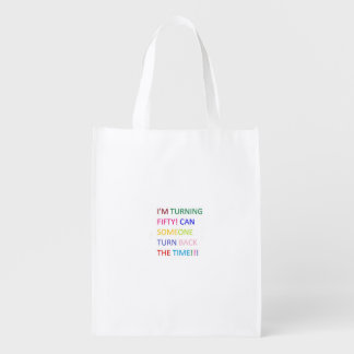 Turning fifty turn back time reusable bags