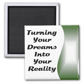 Turning Your Dreams into Your Reality Magnet
