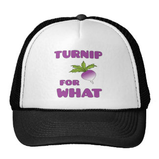 Turnips are for what? trucker hat