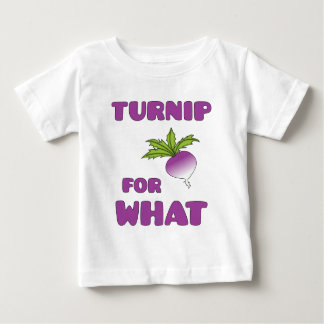 Turnips are for what? t-shirt