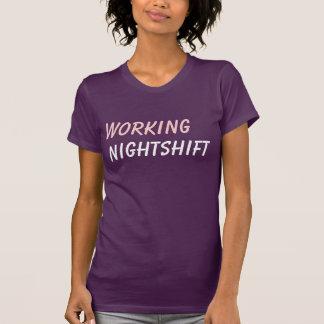 turno de noche de trabajo camiseta