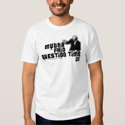 Turno de preguntas de Mutha Fkin en HD Playeras
