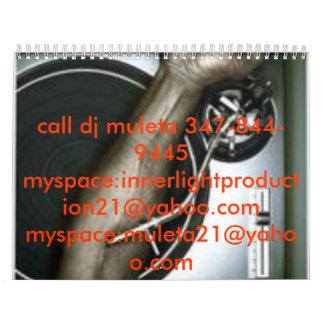 turntable, turntable, call dj muleta 347-844-94... calendar