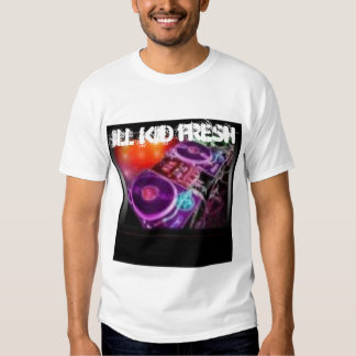 TURNTABLES1, ILL KID FRESH, ILL KID FRESH T SHIRT