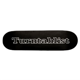 Turntablist Skate Board