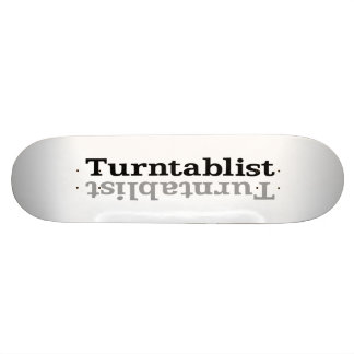 Turntablist ʇsılqɐʇuɹn⊥ skateboard deck