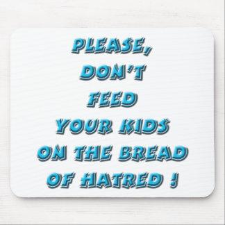 Turquesa - pan del odio tapetes de ratón
