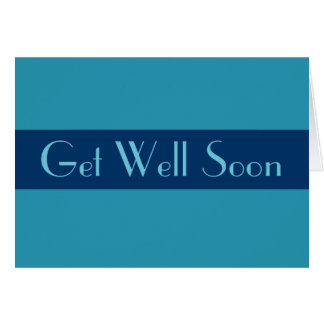 Turquoise blue Get Well Soon Card