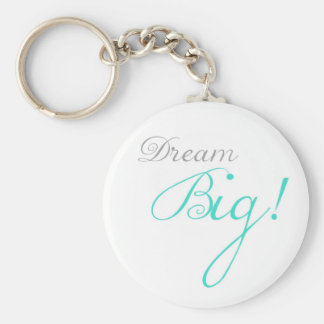 Turquoise Dream Big Motivational Keychain