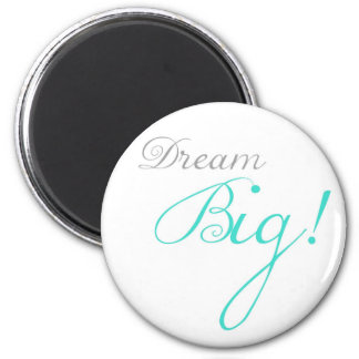 Turquoise Dream Big Motivational Magnet